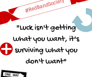 luck and red band society image