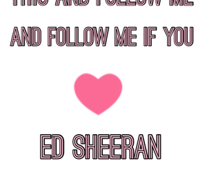 follow me and ed sheeran image
