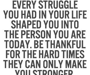 strong, struggle, and thankful image