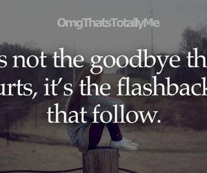 quote, goodbye, and flashback image