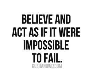 quote, believe, and impossible image