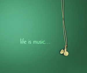 music, life, and green image