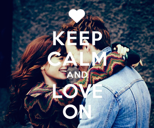 happy, keep calm, and Relationship image