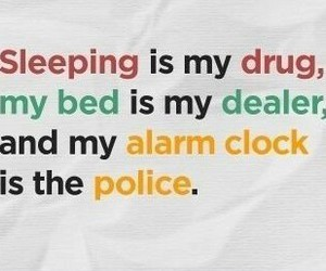 police, quote, and sleep image