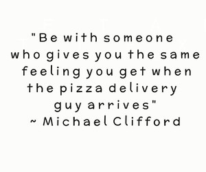 pizza, quote, and 5sos image