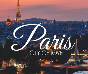 paris, city, and love image