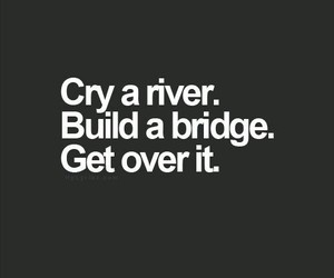 quotes, cry, and bridge image