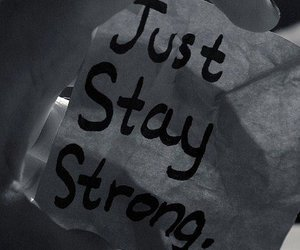 text, stay strong, and stay image