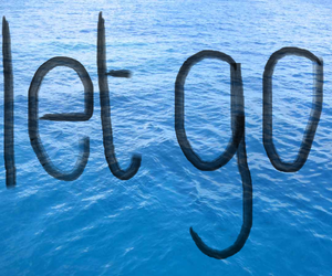 let go, quote, and text image