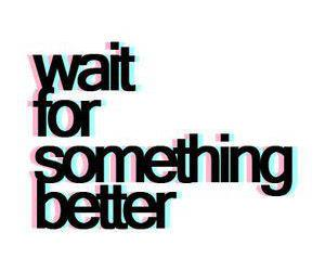quote, text, and wait image