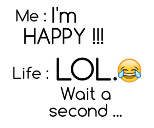 happy, life, and lol image