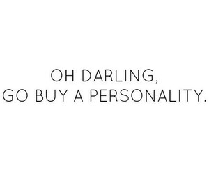 personality, darling, and quotes image