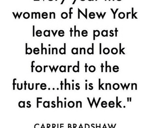 new york, Carrie Bradshaw, and fashion week image