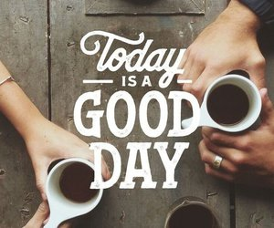 coffee, today, and day image