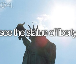 statue of liberty, bucket list, and before i die image