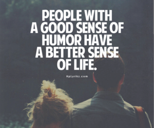 life, quotes, and humor image
