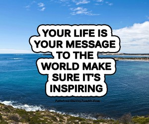 inspiring, life, and message image
