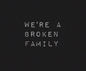 broken, family, and sad image