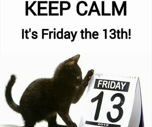 friday, keep calm, and 13 image