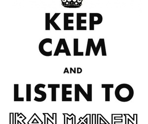 iron maiden, keep calm, and listen image