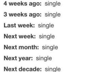 single, forever alone, and life image
