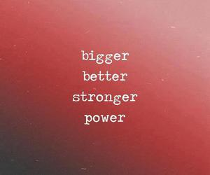 power, better, and bigger image