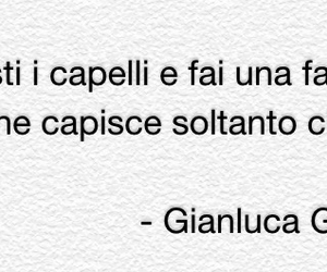 Unica, italian quotes, and gianluca grignani image