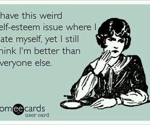 funny, haha, and self esteem image