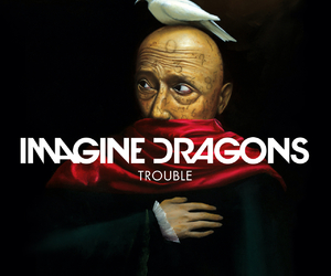 imagine dragons, trouble, and music image