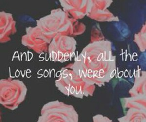 love songs, relationships, and roses image