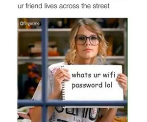 funny, Taylor Swift, and wifi image