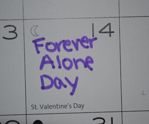 my life, single, and Valentine's Day image