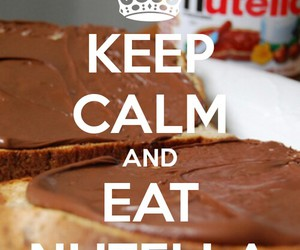 nutella, eat, and keep calm image