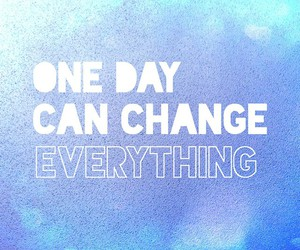 change, quote, and blue image