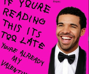 card, Drake, and Valentine's Day image