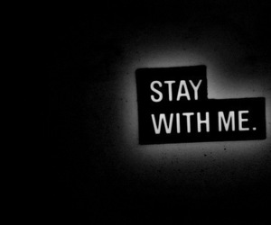 stay, stay with me, and text image