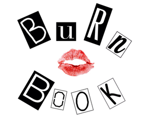 burn book, mean girls, and overlay image