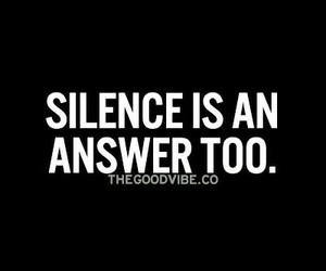 answer, quote, and silence image