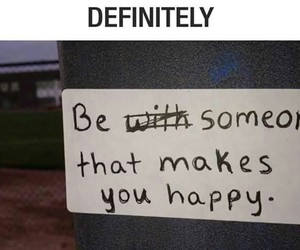 be, happy, and someone image