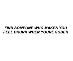 drunk, quotes, and love image
