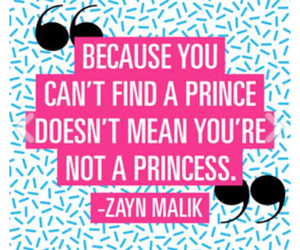 zayn malik, princess, and quotes image