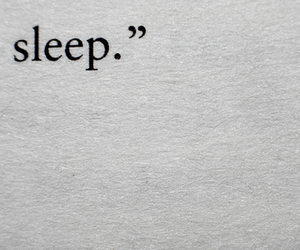 sleep, quotes, and text image
