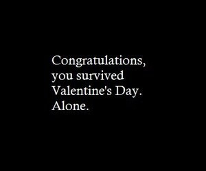 alone, Valentine's Day, and quote image
