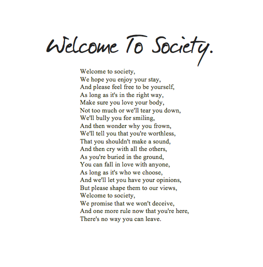Welcome To Society Discovered By Laura On We Heart It