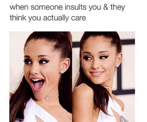 ariana grande, funny, and insult image