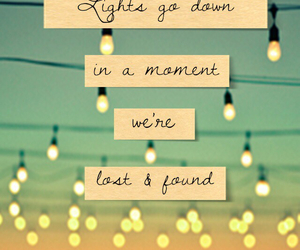 light, quote, and found image