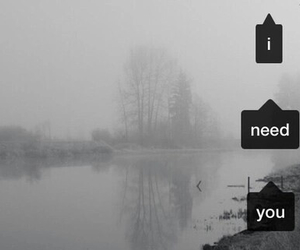 love, need, and i need you image