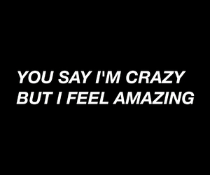 crazy, black, and quotes image
