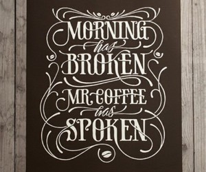 coffee, morning, and text image