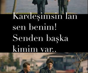 kardes, kerem bursin, and Şeref meselesi image
